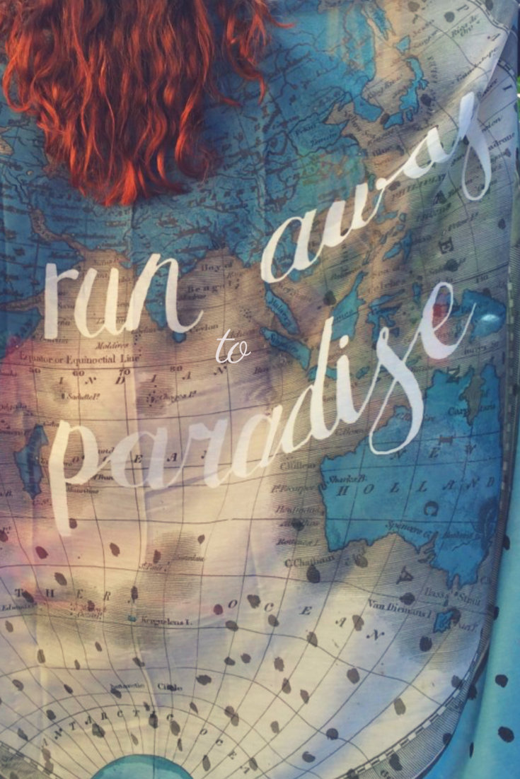 Lets Run Away to Paradise - Inspirational Wanderlust Travel Quotes | Yesihaveablog